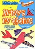 Avions en papier : Faire des avions et objets volants en papier