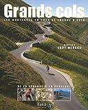 echange, troc Nicolas Moreau-Delacquis - Grands cols : Les montagnes du Tour de France à vélo