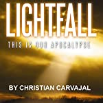 Lightfall | Christian Carvajal