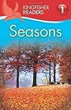 Kingfisher Readers L1: Seasons