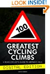 100 Greatest Cycling Climbs - A Road...