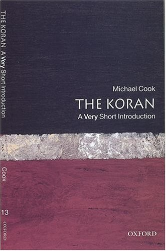 The Koran: A Very Short Introduction (Very Short Introductions), Michael Cook