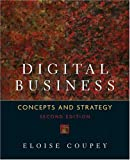 Digital Business: Concepts and Strategies, 2nd Edition