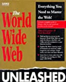 img - for The World Wide Web Unleashed book / textbook / text book