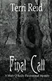 img - for Final Call: A Mary O'Reilly Paranormal Mystery - Book Four (Volume 4) book / textbook / text book