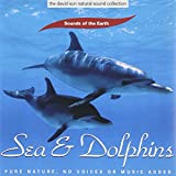 Sounds of the Earth: Sea & Dolphins