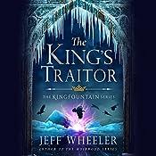 The King's Traitor: The Kingfountain Series, Book 3 | [Jeff Wheeler]