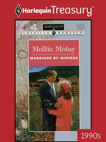 Marriage by Mistake (Harlequin American Romance)
