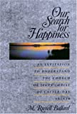 img - for Our Search for Happiness book / textbook / text book