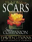 img - for Healed Without Scars Study Companion: A Personal Healing Journal book / textbook / text book