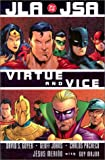 JLA/JSA: Virtue and Vice (Justice League (DC Comics)) (156389937X) by Geoff Johns