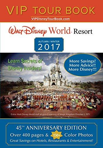 VIP-Tour-Book-Walt-Disney-World-Resort-AutumnWinter-2017-45th-Anniversary-Edition