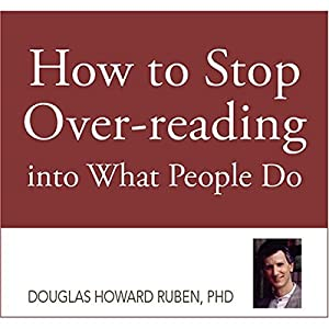 How to Stop Overreading into What People Do Audiobook