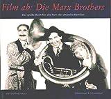 Image de Film ab: Die Marx Brothers: Das große Buch für alle Fans der Anarcho-Komiker