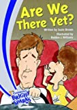 img - for Bright Sparks: Are We There Yet? book / textbook / text book