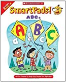 Smart Pads! ABCs: 40 Fun Games to Help Kids Master the Alphabet (0439720753) by Grundon, Holly
