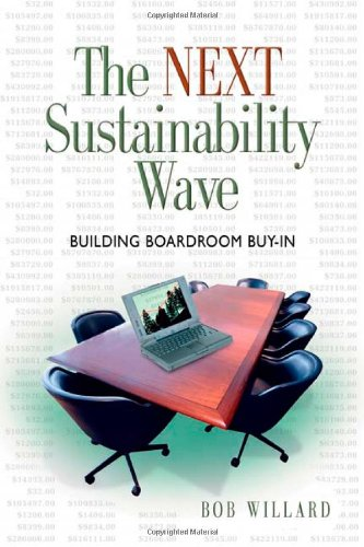 The Next Sustainability Wave: Building Boardroom Buy-in...