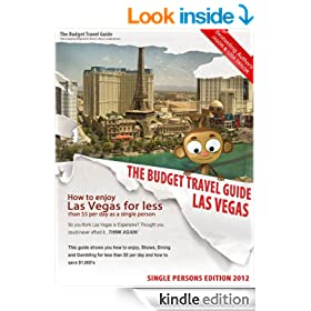 How To Enjoy Las Vegas For Less Than $5 Per Day! Single Edition (BUDGET TRAVEL GUIDE)