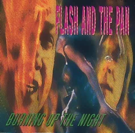 Flash And The Pan - Burning Up The Night - Zortam Music