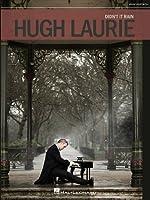 Hugh Laurie: Didn't It Rain. Partitions pour Piano, Chant et Guitare