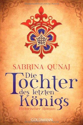 Buchseite und Rezensionen zu 'Die Tochter des letzten Königs' von Sabrina Qunaj