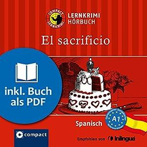 El sacrificio (Compact Lernkrimi Hörbuch) Audiobook