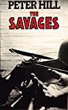 The Savages (The Staunton and Wyndsor Series Book 4)