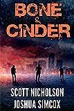Bone And Cinder:...