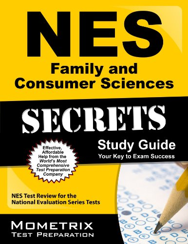 NES Family and Consumer Sciences Secrets Study Guide: NES Test Review for the National Evaluation Series Tests (Mometrix Secrets Study Guides)