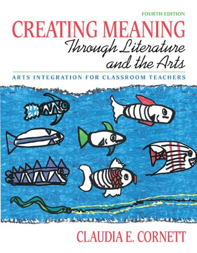 Creating Meaning through Literature and the Arts: Arts...