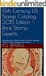 19th Century US Stamp Catalog 2015 Ed...