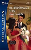 img - for The Bridesmaid's Turn (Silhouette Special Edition) book / textbook / text book