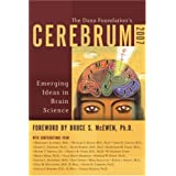 Cerebrum 2007: Emerging Ideas in Brain Science ~ Dana Press
