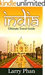 India: Ultimate Travel Guide to the G...