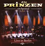 """Die Prinzen-Orchestral """"Live in Berlin"""""""