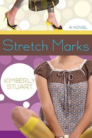 Stretch Marks: A Novel