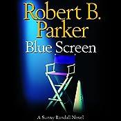 Blue Screen: Sunny Randall, Book 5 | Robert B. Parker