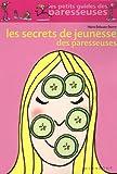 echange, troc Marie Belouze-Storm - Les secrets de jeunesse des paresseuses