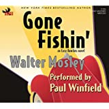 Gone Fishin' (Easy Rawlins Mysteries (Audio))