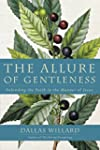 The Allure Of Gentleness: Apologetics...