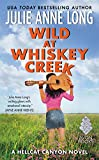 Wild at Whiskey Creek: A Hellcat Canyon Novel <br>(Hot in Hellcat Canyon) by  Julie Anne Long in stock, buy online here