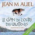 Le clan de l'ours des cavernes (Les enfants de la Terre 1)   Livre audio Auteur(s) : Jean M. Auel Narrateur(s) : Lila Tamazit