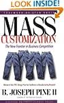 Mass Customization: The New Frontier...