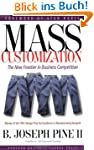 Mass Customization: The New Frontier...