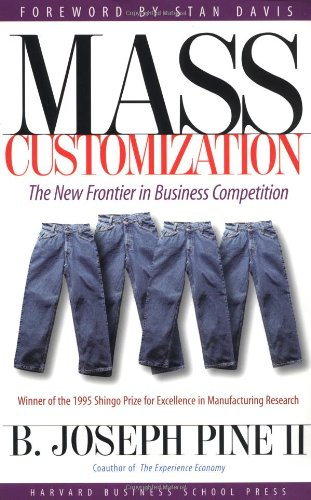 Mass Customization: The New Frontier in Business Competition (Mass Career Customization compare prices)