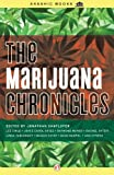 img - for The Marijuana Chronicles (Akashic Drug Chronicles) book / textbook / text book