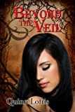 img - for Beyond the Veil, Book 5 The Grey Wolves Series book / textbook / text book