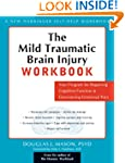 The Mild Traumatic Brain Injury Workb...