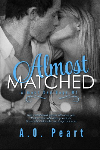 Almost Matched (Almost Bad Boys) by A.O. Peart