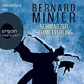 Schwarzer Schmetterling (Martin Servaz 1) | Bernard Minier